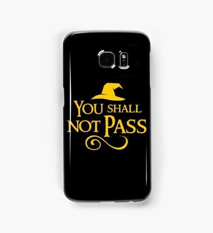 You shall not pass!! Samsung Galaxy Case/Skin