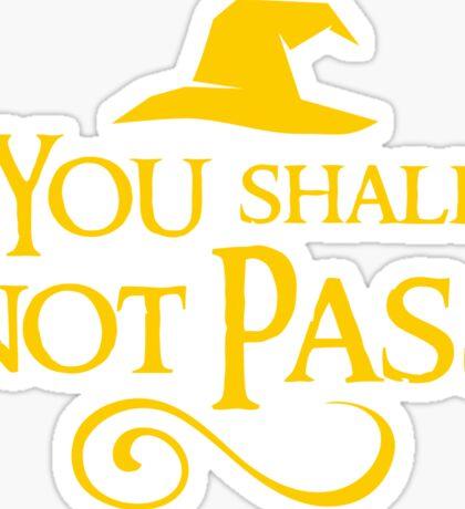 You shall not pass!! Sticker