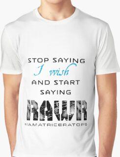I Wish.... Graphic T-Shirt