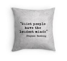 Quiet People Throw Pillow