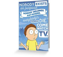Rick and Morty Come Watch TV Greeting Card