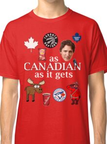 As Canadian as it Gets Canada Day Item Classic T-Shirt
