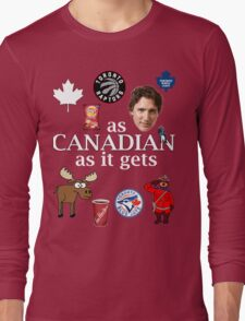 As Canadian as it Gets Canada Day Item Long Sleeve T-Shirt