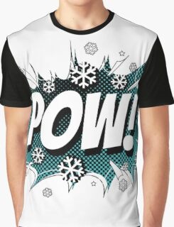 POW! Snow, the deeper, the better. Graphic T-Shirt