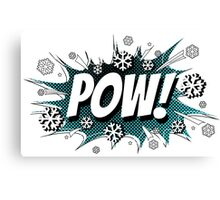 POW! Snow, the deeper, the better. Canvas Print