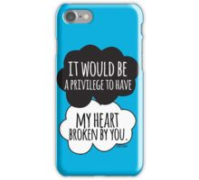 It Would be a Privilege iPhone Case/Skin