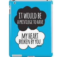 It Would be a Privilege iPad Case/Skin