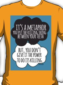 It's A Metaphor Cloud Design T-Shirt