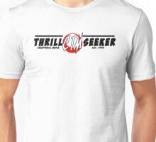 Thrill Seeker Unisex T-Shirt