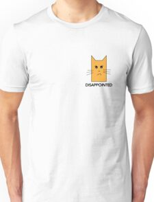 Disappointed cat Unisex T-Shirt