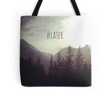 See you later - Austrian Mountains Tote Bag