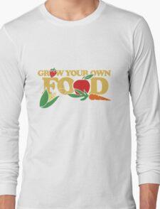 Grow your own food urban farming Long Sleeve T-Shirt