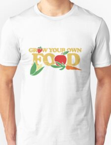 Grow your own food urban farming Unisex T-Shirt