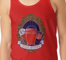 Food is Love Tank Top