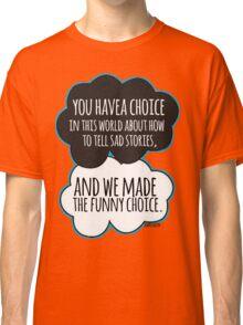 Funny Choice Classic T-Shirt
