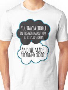 Funny Choice Unisex T-Shirt