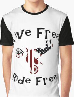 Live Free Ride Free Graphic T-Shirt