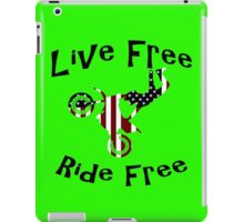 Live Free Ride Free iPad Case/Skin