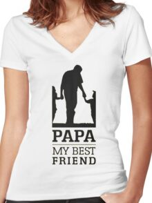 papa - my best friend Women's Fitted V-Neck T-Shirt