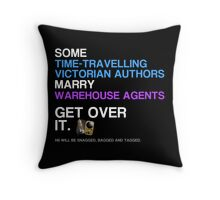 Some Victorians marry Warehouse agents Dark Version. Throw Pillow