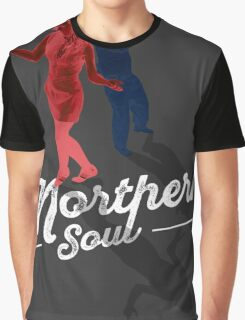 Northern Soul - for the dancers Graphic T-Shirt