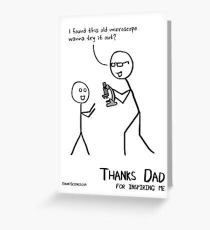 Thank dad for inspiring me Greeting Card