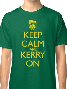 Keep Calm & Kerry On (clean) Classic T-Shirt