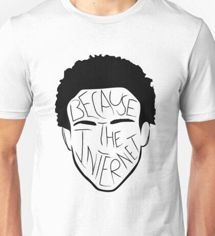 Because The Internet - Black Unisex T-Shirt