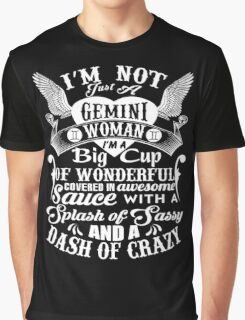 Gemini - Big Cup Of Wonderfull Covered In Awesome Sauce Graphic T-Shirt
