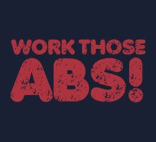 WORK those ABS! in red distressed version Kids Tee