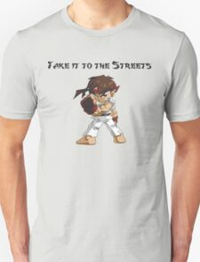 Street Fighter Ryu Take It To The Streets Unisex T-Shirt