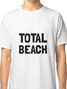 Total Beach Classic T-Shirt