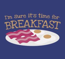 I'm sure it's time for BREAKFAST with bacon and eggs by jazzydevil