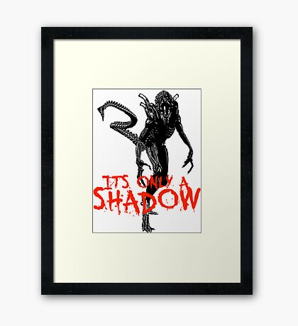 """NEW* ALIEN: ISOLATION MERCHANDISE... """"ITS ONLY A SHADOW"""" Framed Print"""