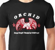 Orchid - Dance Tonight Revolution Tomorrow Unisex T-Shirt