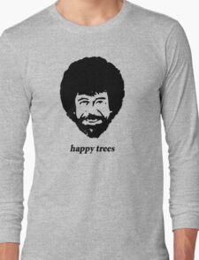 happy trees Long Sleeve T-Shirt