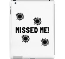 Missed Me iPad Case/Skin