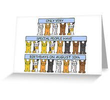 Cats celebrating birthdays on August 10th. Greeting Card