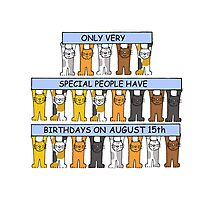 Cats celebrating a birthday on August 15th Photographic Print
