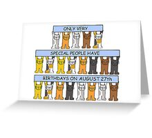 Cats celebrating a birthday on August 27th Greeting Card