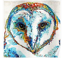 Colorful Barn Owl Art - Sharon Cummings Poster