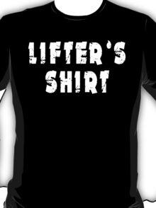 lifter's shirt white big T-Shirt