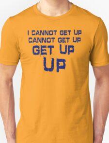 get up blue Unisex T-Shirt