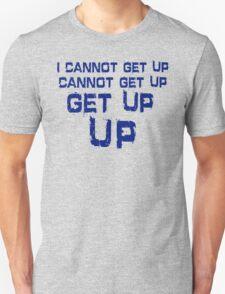 get up blue T-Shirt