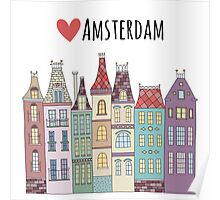 European houses in amsterdam Poster