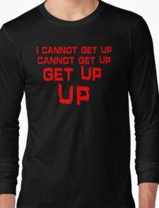 get up red big Long Sleeve T-Shirt