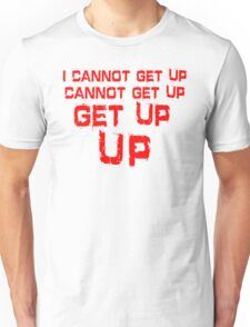 get up red big Unisex T-Shirt