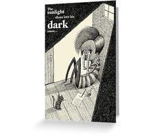 Light Shining Into A Dark Room Greeting Card