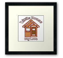 Tiny house love Framed Print
