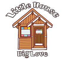 Tiny house love Photographic Print